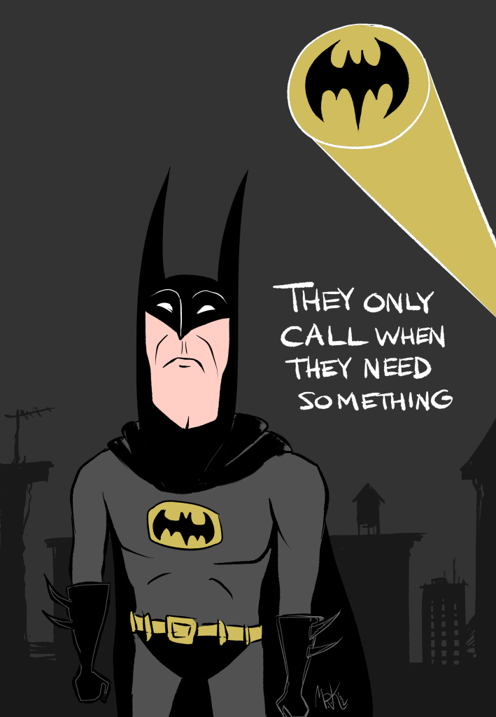 A sad batman turns his back on the bat signal because he feels they only call when they need something.
